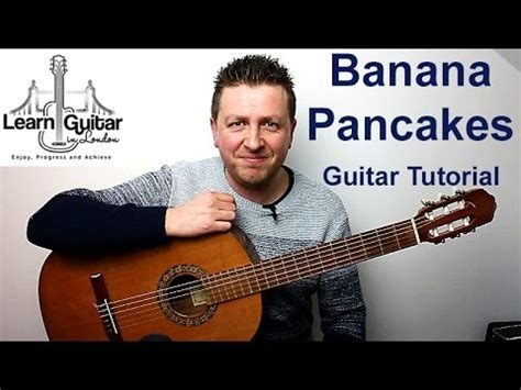 guitar tutorial jack johnson jack johnson banana pancakes guitar tutorial drue