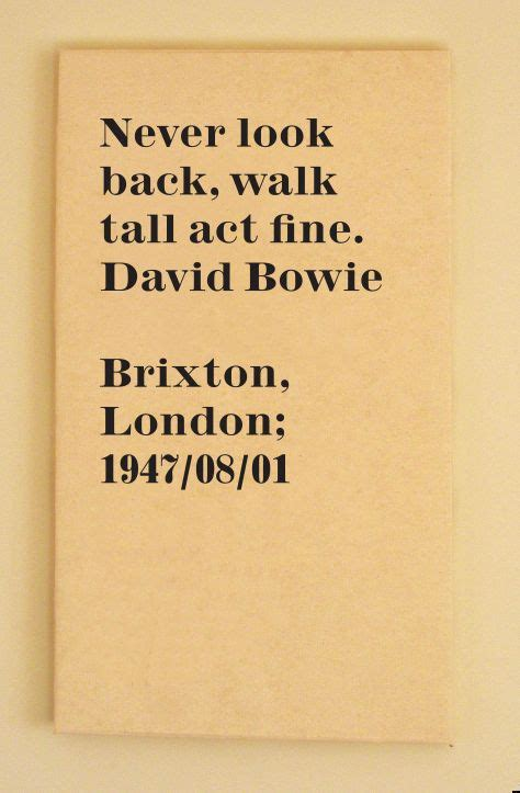 lyrics bowie david bowie lyric quote never look back walk act