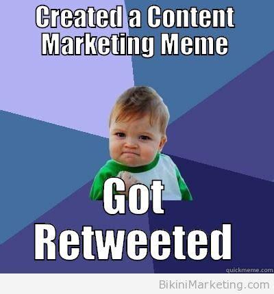 Marketing Meme - top 10 content marketing memes
