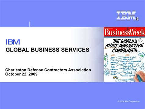Ibm Global Business Services Mba by Ibm Building An Innovation Company For The 21st Century