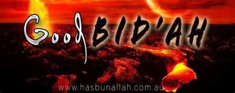 Beneficent Bids by Bidah Bid Ah Hasana Hasbunallah