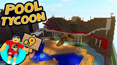 roblox pool tycoon 3 pool tycoon 9 dual waterslides roblox youtube