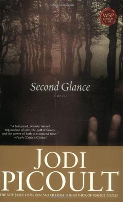 Jodi Picoults New Book A Sneak Peek by Second Glance By Jodi Picoult Reviews Discussion