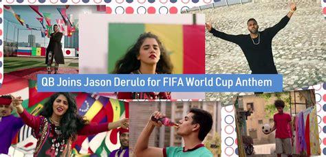jason derulo qb qb joins jason derulo for fifa world cup anthem hours tv