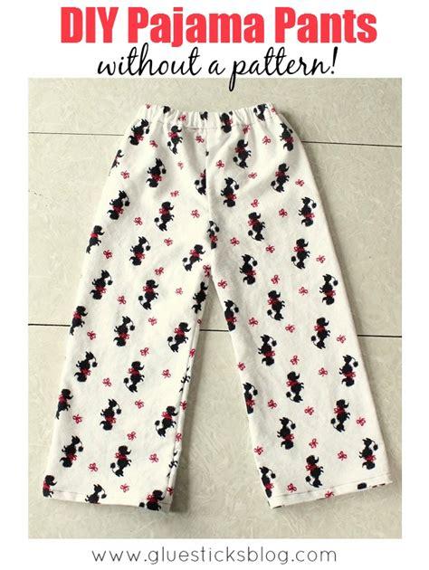 pajama pattern diy pajama without a pattern gluesticks