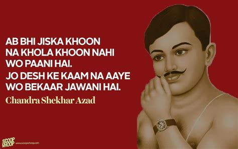 chandrashekhar azad biography in english 15 powerful quotes by india s freedom fighters that we