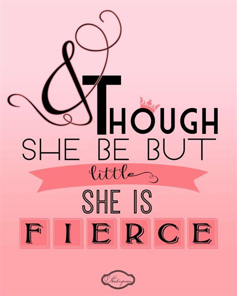 printable girl quotes shakespeare quote for girls room and though she but