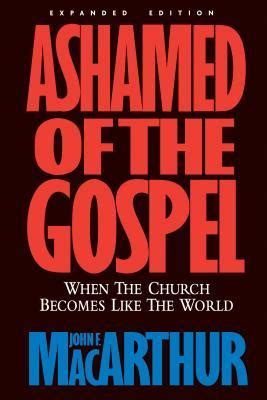 as one like and the church books ashamed of the gospel when the church becomes like the