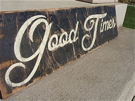 vintage wood signs home decor wooden signs with quotes good times sign rustic home