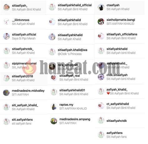 membuat instagram palsu siti aafiyah dah ada lebih dari 60 akaun instagram palsu