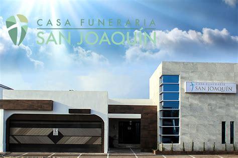 casa funeraria casa funeraria san joaqu 237 n servicios funerarios y