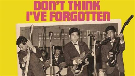 film don t think i ve forgotten don t think i ve forgotten cambodia s lost rock and roll