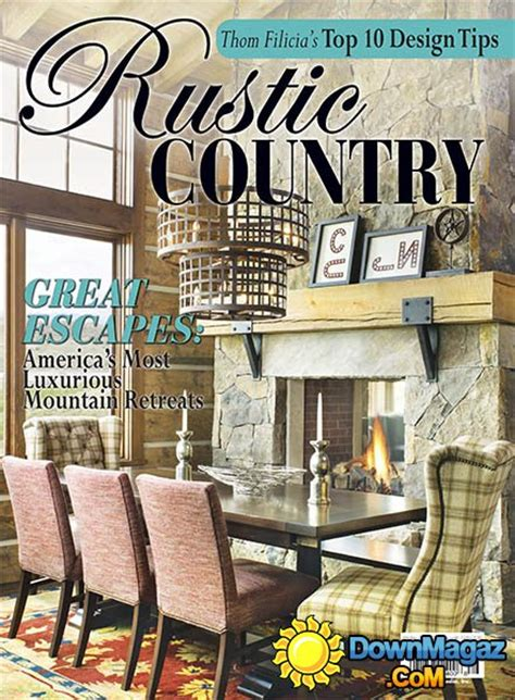 rustic home decor magazines romantic homes rustic country 2016 187 download pdf
