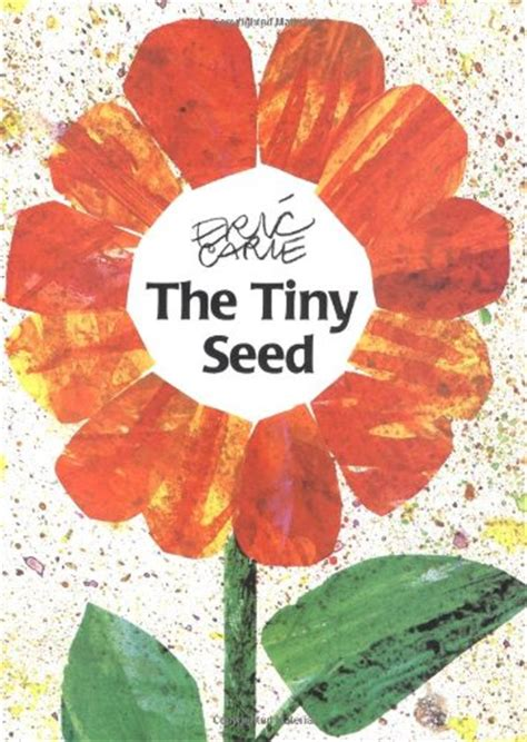 la semillita the tiny 1481478346 eric carle books the eric carle museum of picture book art