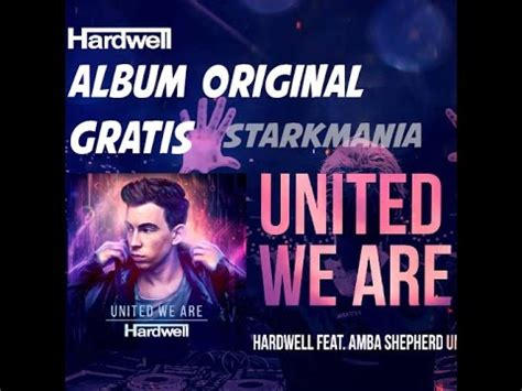 download mp3 album hardwell united we are hardwell united we are 193 lbum original 2015 download