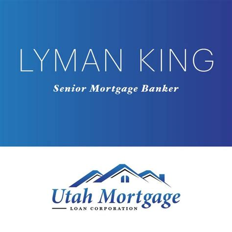 lyman king utah mortgage loan corp salt lake city utah