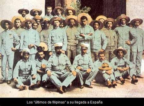 filipinas espaola los ultimos de filipinas filipinas antigua colonia espa 241 ola 1521 1898