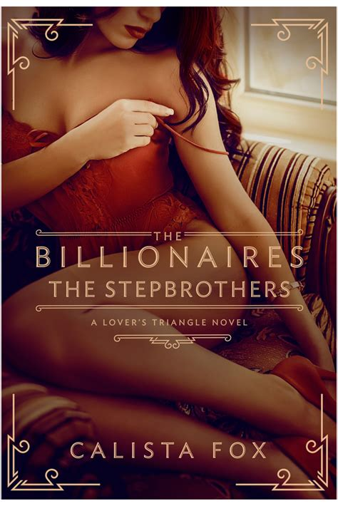 the billionaires the stepbrothers calista fox macmillan