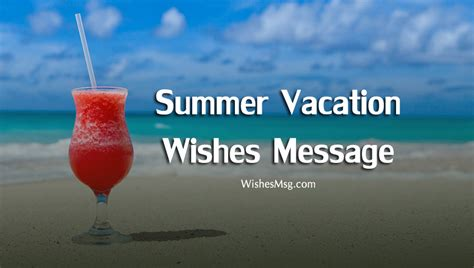 summer vacation wishes messages  quotes wishesmsg
