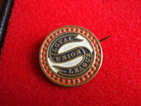 an extraordinary union the loyal league civilwarbadges catalog