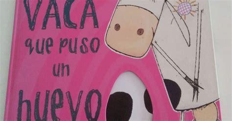 la vaca que puso coleccionando cuentos la vaca que puso un huevo