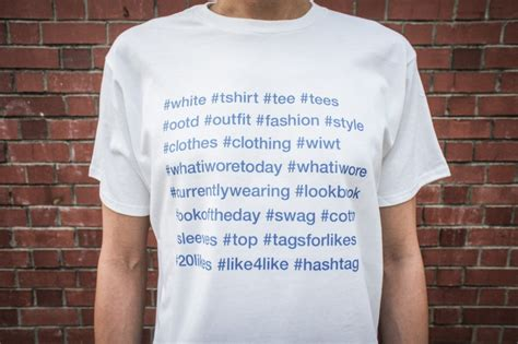 Tshirt Instagram the instagram fashion hashtag t shirt
