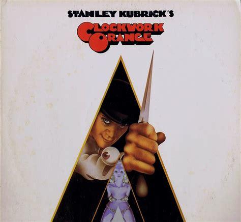 Nedlasting Filmer A Clockwork Orange Gratis by Clockwork Orange Lp Soundtrack Warner Bros 2573 Usa