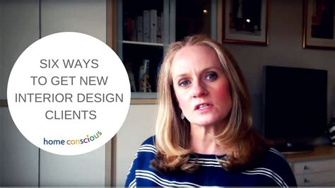 6 ways to get your six ways to get new interior design clients