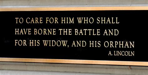 Building Quotes by Quot To Care For Him Who Shall Have Borne The Battle Quot