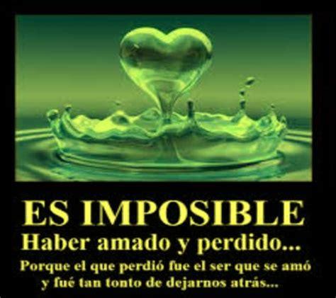 imagenes con reflexiones de amor imposible poemas de amor imposible mensajes de amor