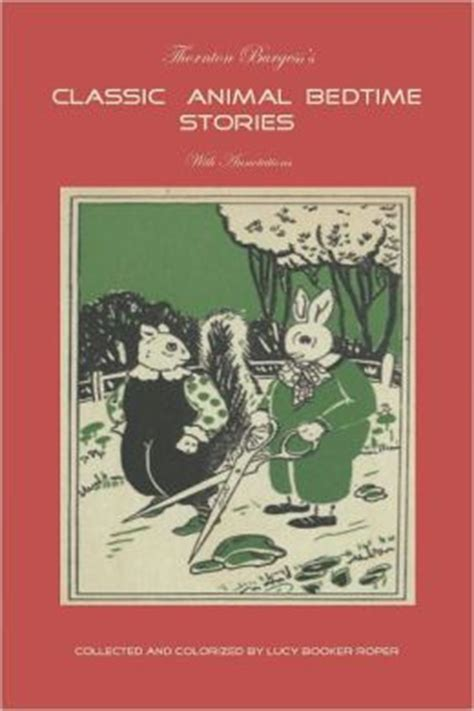 peace animal bedtime story books books thornton burgess s classic animal bedtime stories by