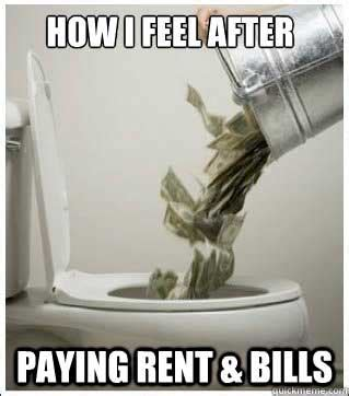 Paying Bills Meme - in praise of cheap rent by onlineclock