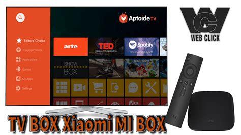aptoide vs kodi instalando aptoide tv no tv box xiaomi mi box web click