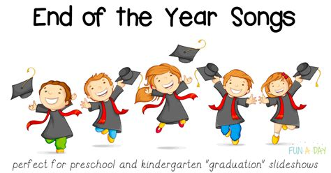 themes for kindergarten school year end of the year songs for preschool and kindergarten