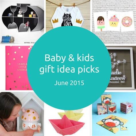 My Gift Picks by Baby And Gift Idea Picks June 2015 Giftgrapevine
