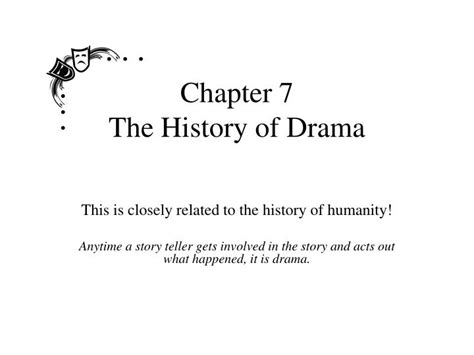 chapters in the history of the in the isles classic reprint books ppt chapter 7 the history of drama powerpoint