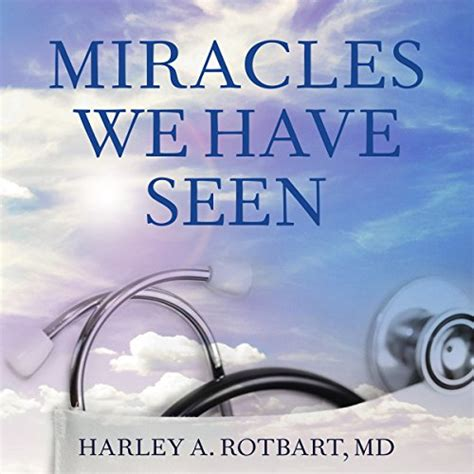 Pdf Miracles We Seen Physicians by Miracles We Seen America S Leading Physicians