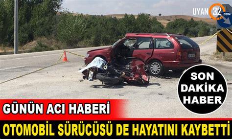 yalvac akkoeprue mahallesi motosiklet otomobil kazasi  oelue