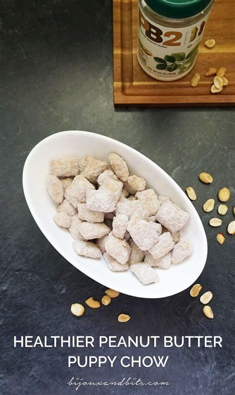 peanut butter puppy chow healthier peanut butter puppy chow bijoux bits