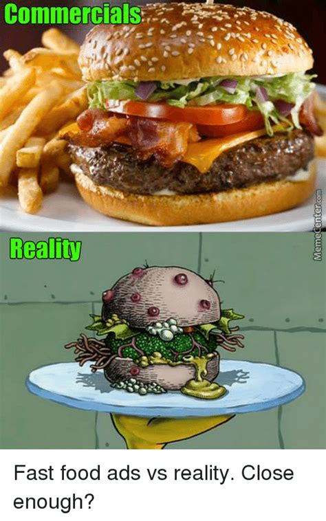Who Is Your Favorite Food Reality Contestant Of 2007 by 25 Best Memes About Ads Vs Reality Ads Vs Reality Memes