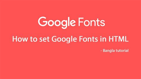 tutorial web fonts how to set google fonts in your web based project bangla
