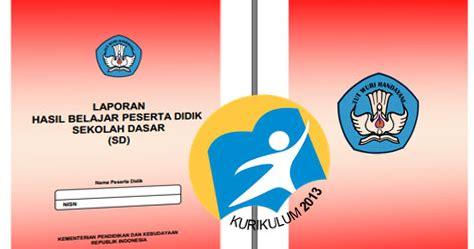 Cover Raport K13 Contoh Buku Raport Kurikulum 2013 Edisi Revisi Terbaru