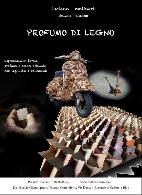 Mosaico Dell Ebanista by Quot Il Profumo Legno Quot Ad Auronzo Di Cadore Nuovocadore It