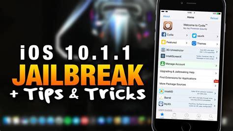 how to jailbreak ios 10 1 1 iphone 7 iphone 7 plus w and tricks