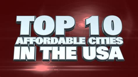 cheapest cities in usa top 10 most affordable cities in the usa 2014 youtube
