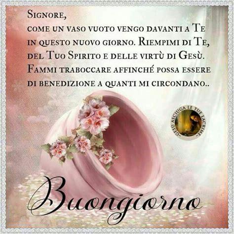3196 best images about buongiorno, buona giornata, buona domenica, buon week end on Pinterest