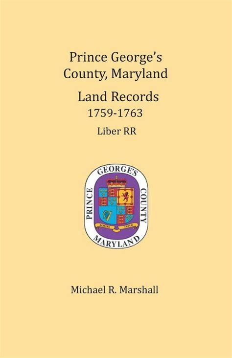 Maryland Land Records Prince George S County Maryland Land Records 1759 1763 Marshall Michael R
