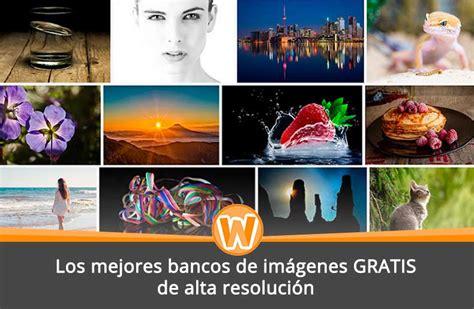 banco imagenes alta resolucion los mejores bancos de im 225 genes gratis de alta resoluci 243 n hd
