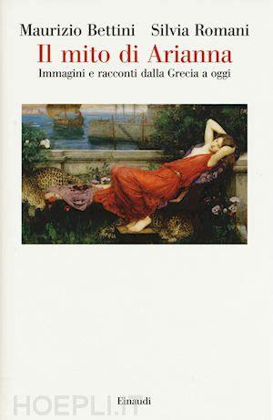 libreria bettini il mito di arianna bettini maurizio libro einaudi 05