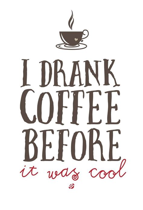 printable coffee quotes 47 best images about black coffee on pinterest good